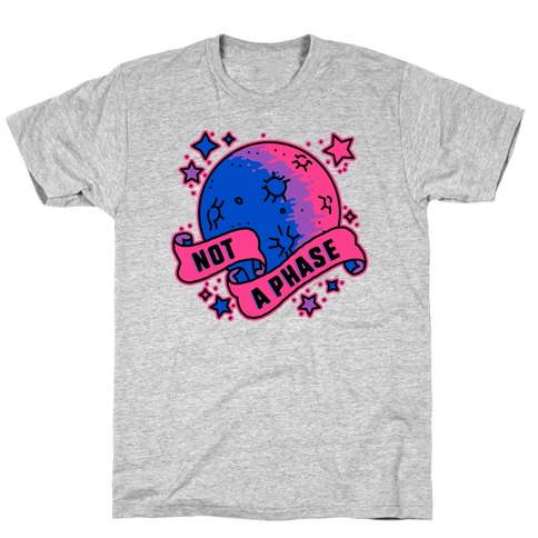 Not a Phase Bi Moon T-Shirt