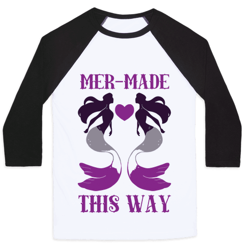 Mer-Made This Way - Ace Baseball Tee