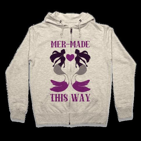 Mer-Made This Way - Ace Zip Hoodie