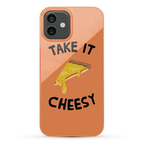 Take it Cheesy Phone Case
