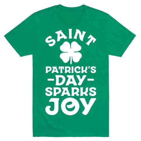 Saint Patrick's Day Sparks Joy T-Shirt
