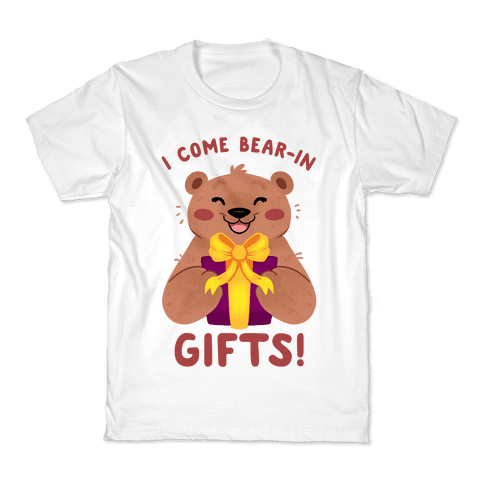 I come Bear-in Gifts! Kids T-Shirt