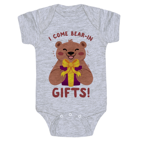 I come Bear-in Gifts! Baby Onesy
