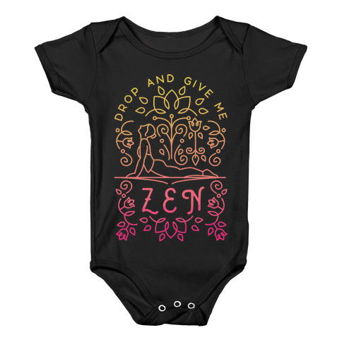 Drop And Give Me Zen Baby Onesy