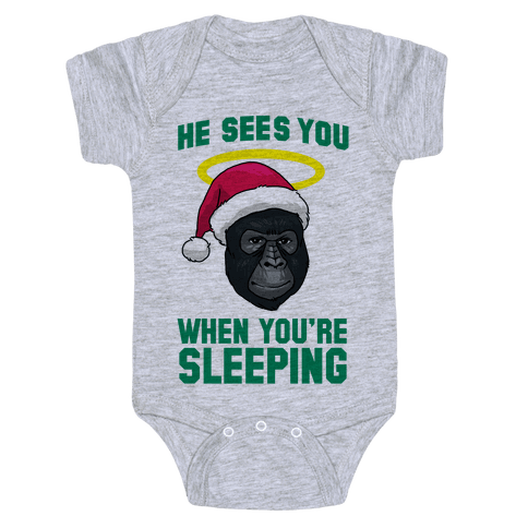 He Sees You When You're Sleeping Baby Onesy