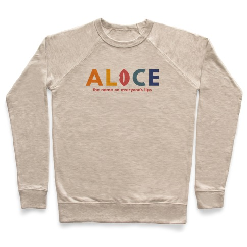 Alice, The Name On Everyone's Lips Pullover