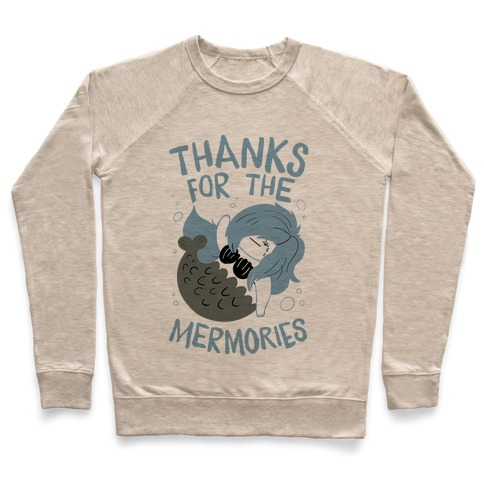 Thanks For the Mermories Pullover