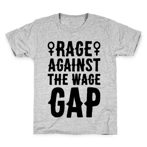 Rage Against The Wage Gap Kids T-Shirt