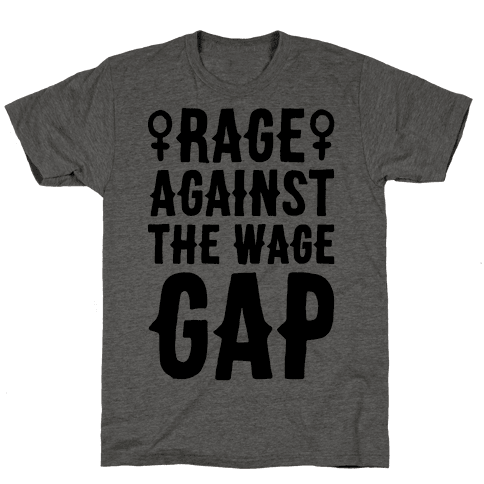Rage Against The Wage Gap