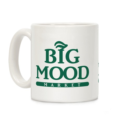 Big Mood Market Coffee Mug