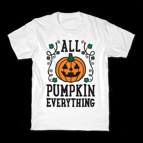 All Pumpkin Everything Kids T-Shirt