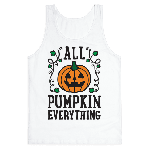 All Pumpkin Everything Tank Top
