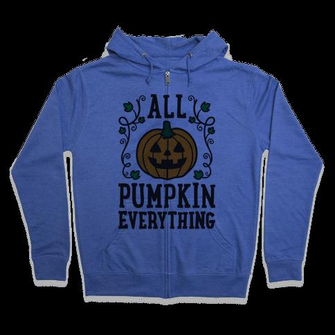 All Pumpkin Everything Zip Hoodie