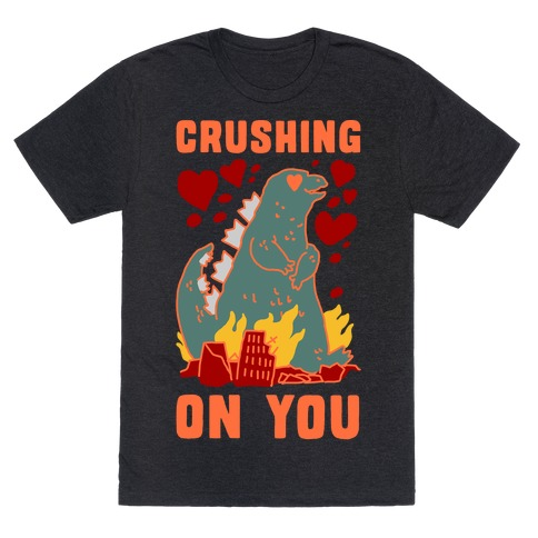 Crushing On You T-Shirt