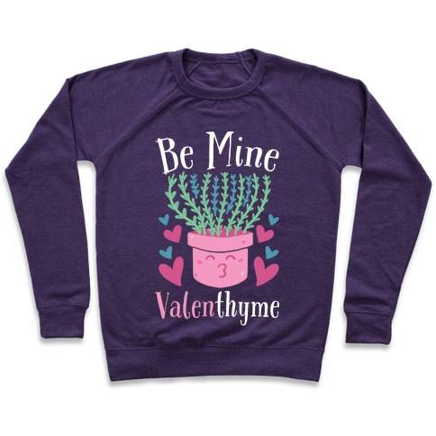Be Mine, Valenthyme Pullover