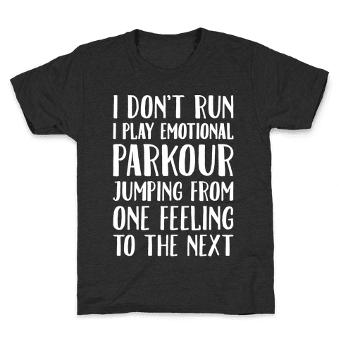 Emotional Parkour Funny Running Parody White Print Kids T-Shirt