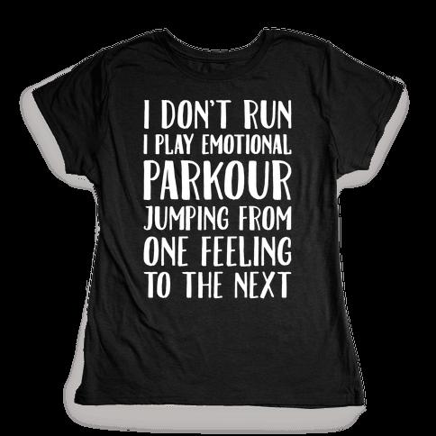 Emotional Parkour Funny Running Parody White Print Womens T-Shirt