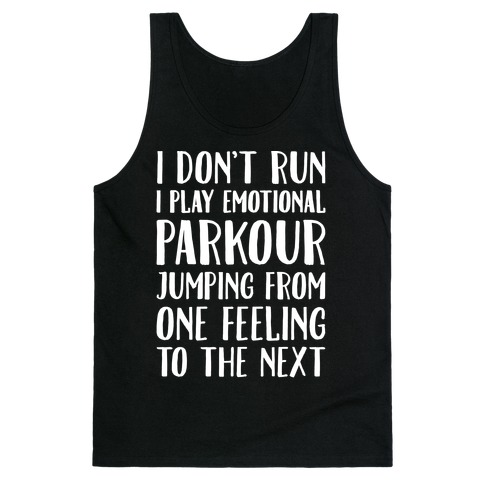 d925354604ab1 Emotional Parkour Funny Running Parody White Print Tank Top