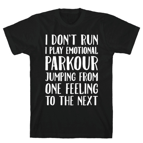 Emotional Parkour Funny Running Parody White Print Mens T-Shirt