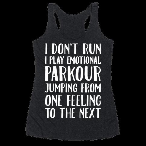Emotional Parkour Funny Running Parody White Print Racerback Tank Top