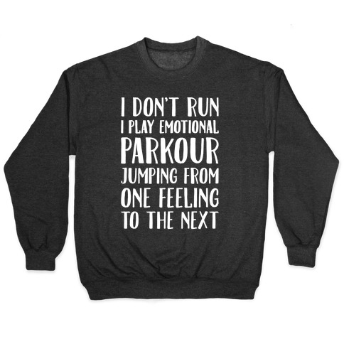 Emotional Parkour Funny Running Parody White Print Pullover
