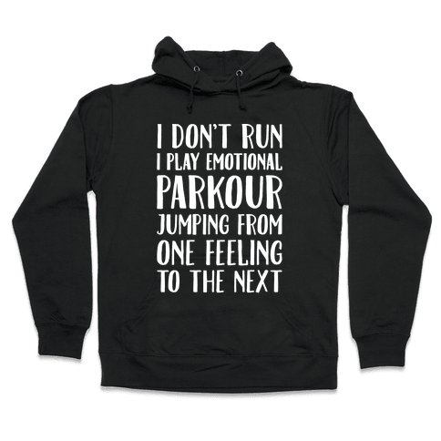 Emotional Parkour Funny Running Parody White Print Hooded Sweatshirt