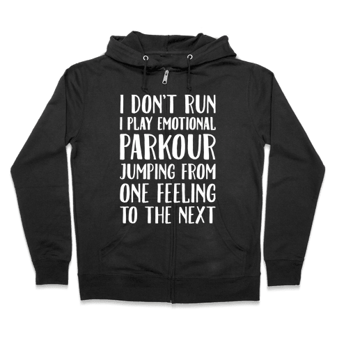 Emotional Parkour Funny Running Parody White Print Zip Hoodie