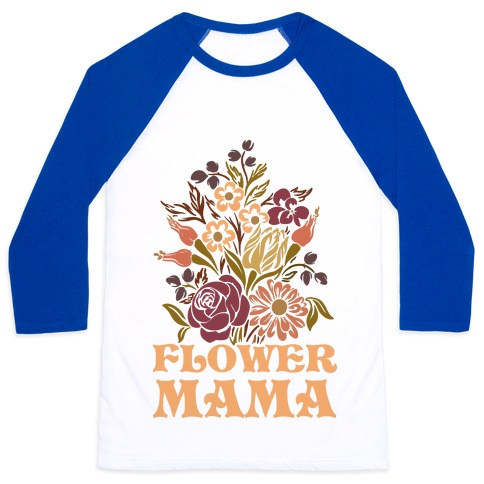Flower Mama Baseball Tee