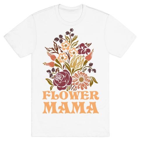 Flower Mama T-Shirt