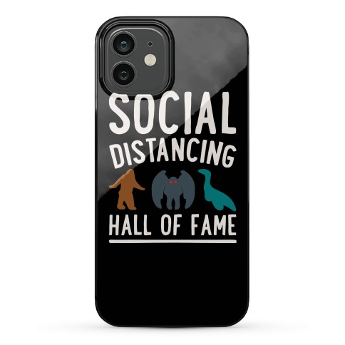 Social Distancing Hall of Fame Phone Case
