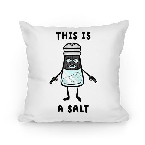 This Is a Salt Pillow