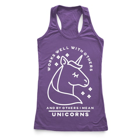 Works Well With Unicorns Wht Racerback Tank Top