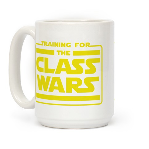 Training for the Class Wars Parody Coffee Mug
