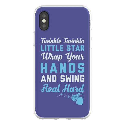 Twinkle Twinkle Little Star Wrap Your Hands And Swing Real Hard Phone Flexi-Case