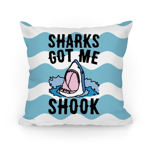 Sharks Got Me Shook Pillow