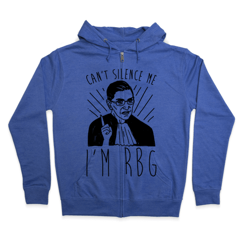 Can't Silence Me I'm Rbg Zip Hoodie