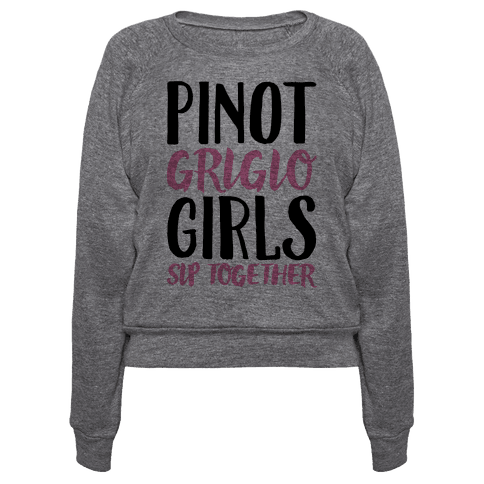 Pinot Grigio Girls Sip Together
