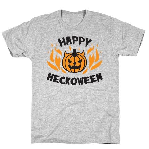 Happy Heckoween T-Shirt