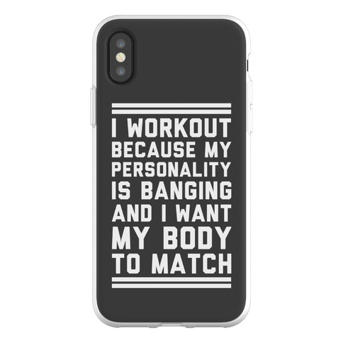 My Personality is Banging Phone Flexi-Case