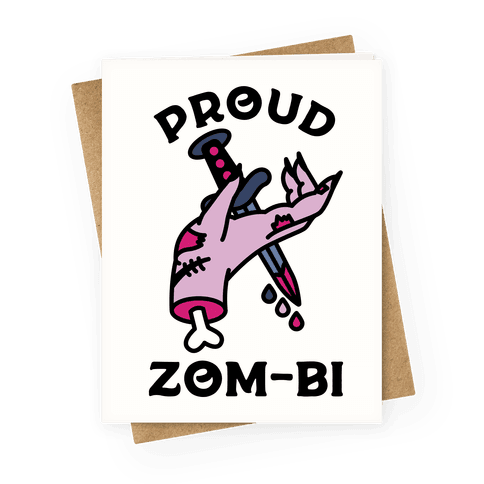 Proud Zom-bi Greeting Card