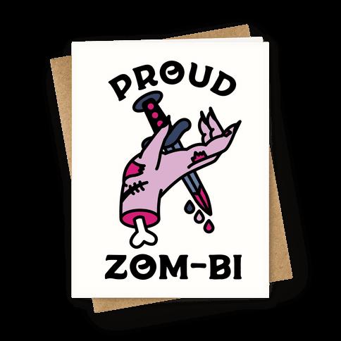 Proud Zom-bi Greeting Card