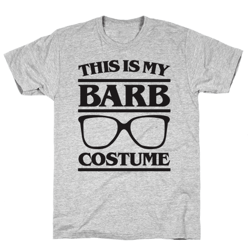 This Is My Barb Costume Parody Mens T-Shirt