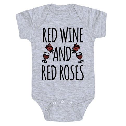 Red Wine and Red Roses  Baby Onesy