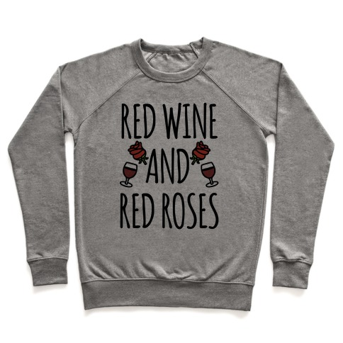 Red Wine and Red Roses  Pullover