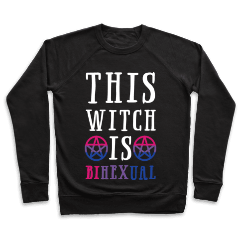 This Witch Is Bihexual Pullover