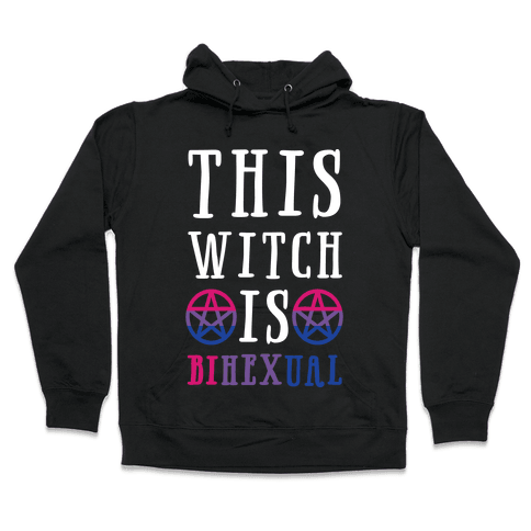 This Witch Is Bihexual Hooded Sweatshirt