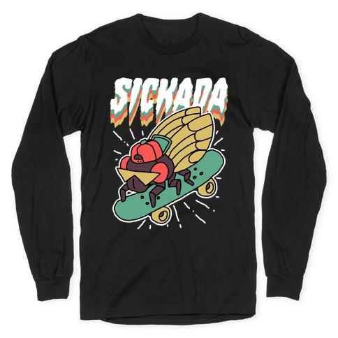 SICKada Cicada Long Sleeve T-Shirt