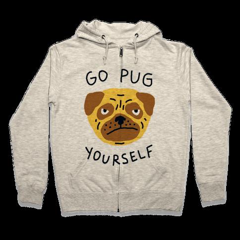 Go Pug Yourself Dog Zip Hoodie