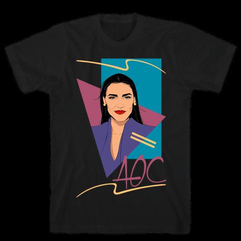 80s Style AOC Alexandria Ocasi-Cortez Parody  Mens/Unisex T-Shirt