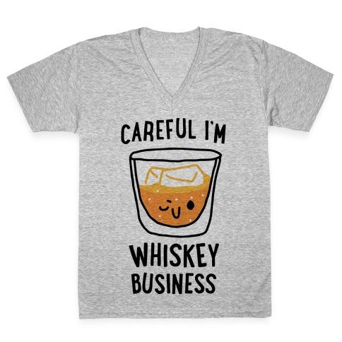 Careful I'm Whiskey Business V-Neck Tee Shirt